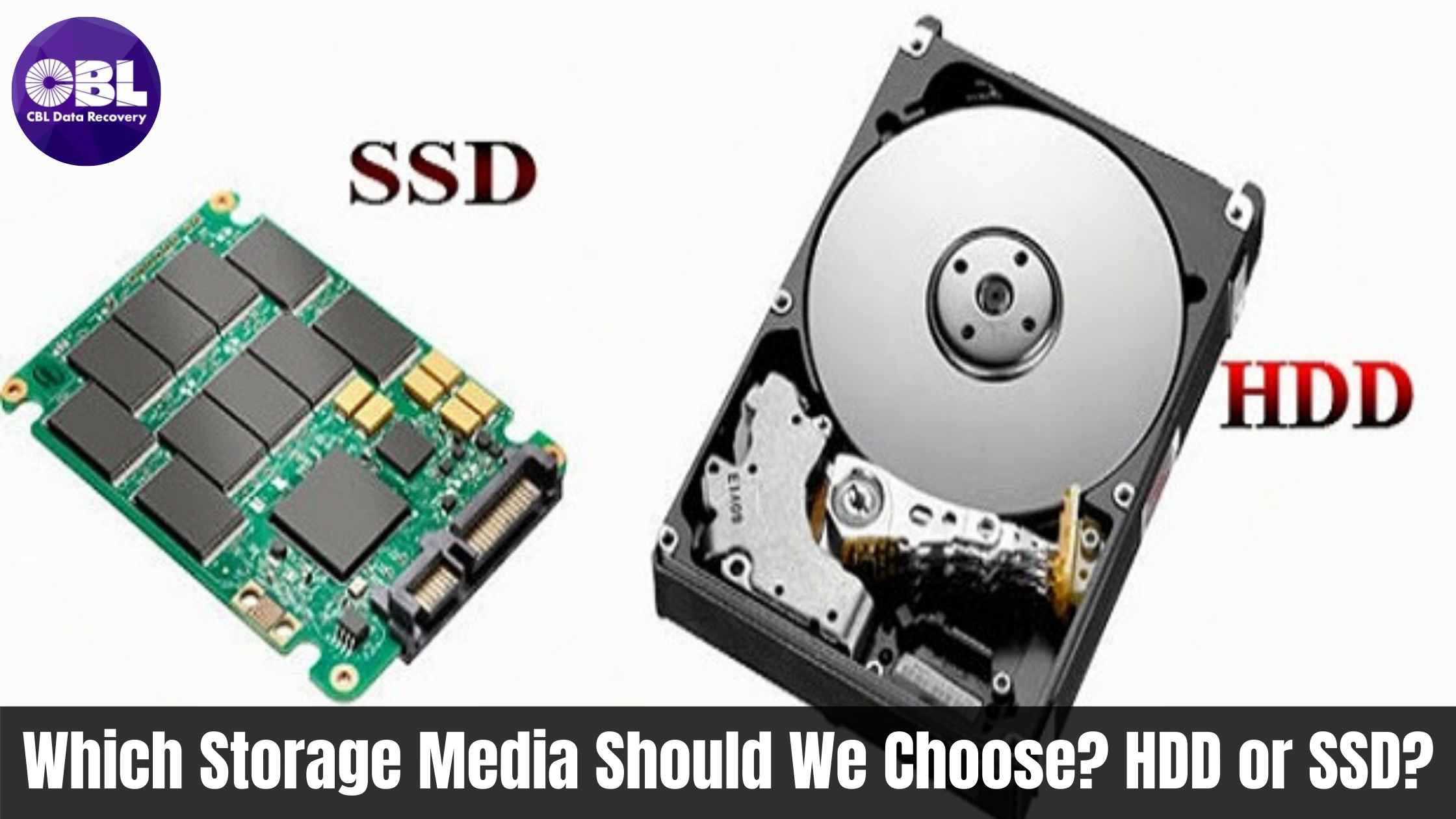 Which Storage Media Should We Choose? HDD or SSD?