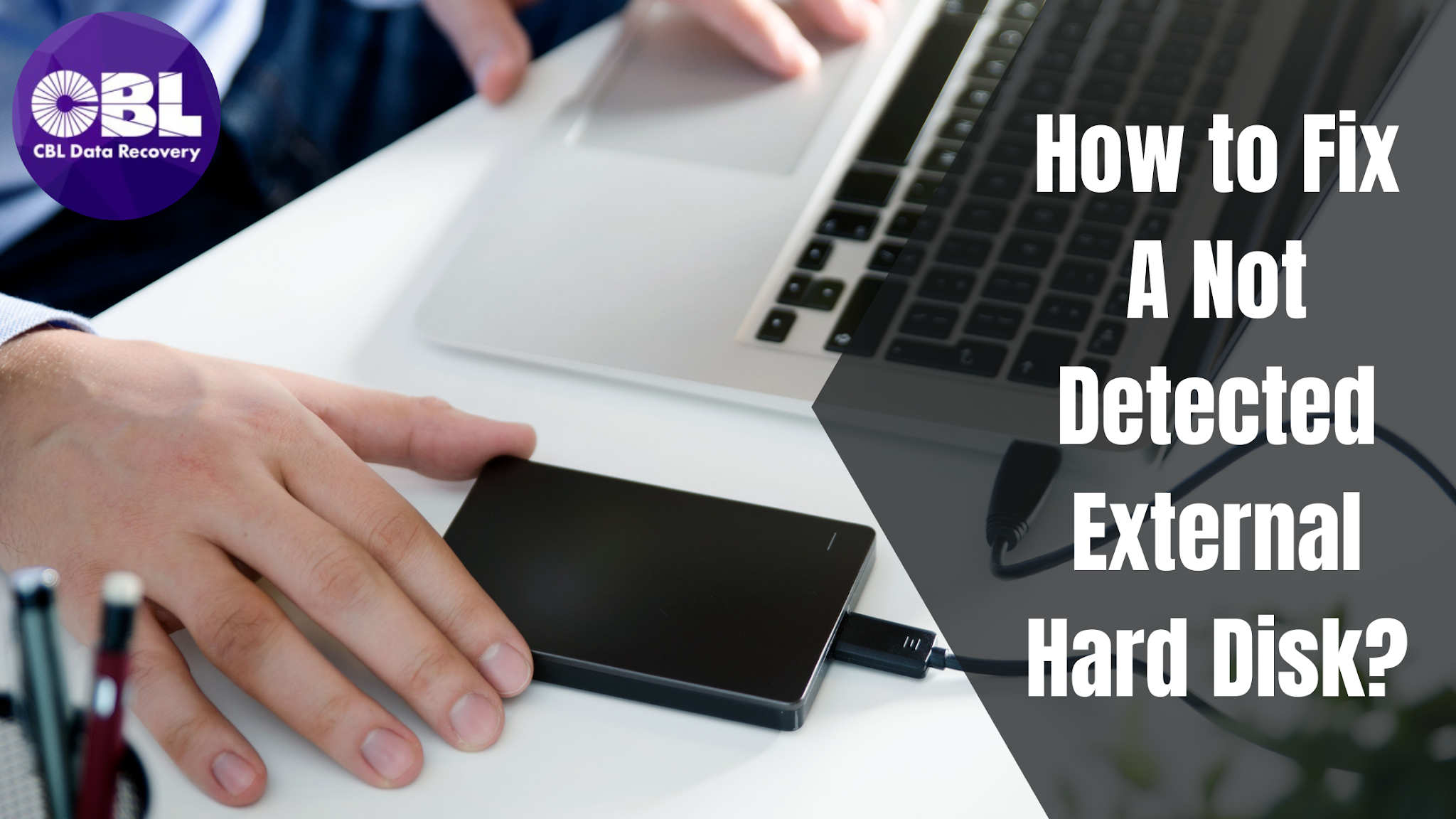 How to Fix A Not Detected External Hard Disk?