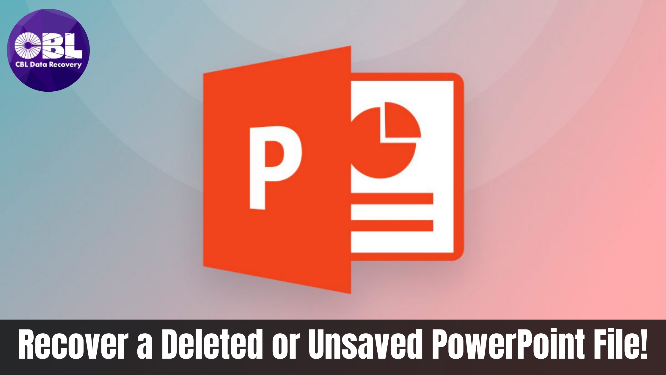 How to Recover a Deleted or Unsaved PowerPoint File!