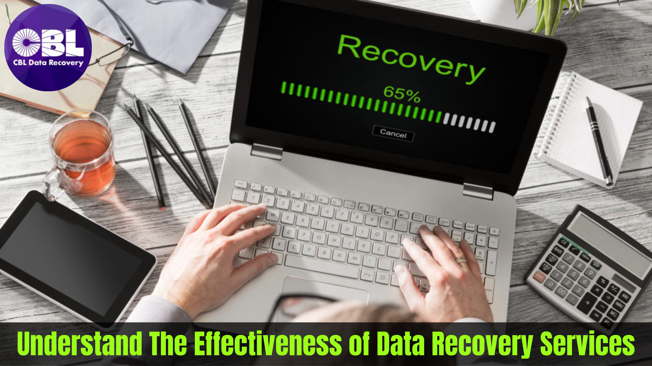Understand The Effectiveness of Data Recovery Services